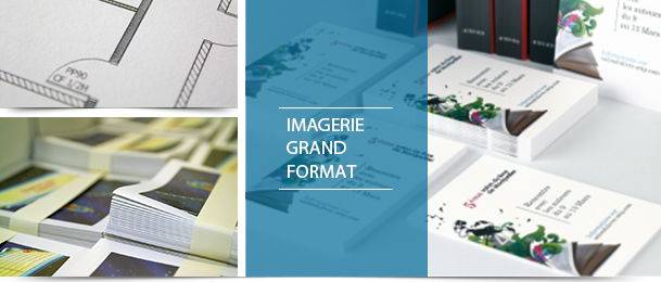 Imagerie Grands Formats
